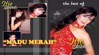 Itje Trisnawati - Madu Merah (Karaoke)
