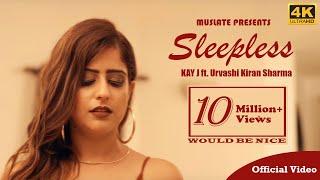 Sleepless (Official Video)   KAY J   Urvashi Kiran Sharma   Latest Punjabi Songs 2018   MuSlate
