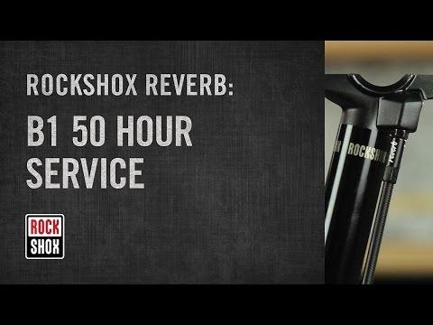RockShox Reverb: B1 Model 50 Hour Service