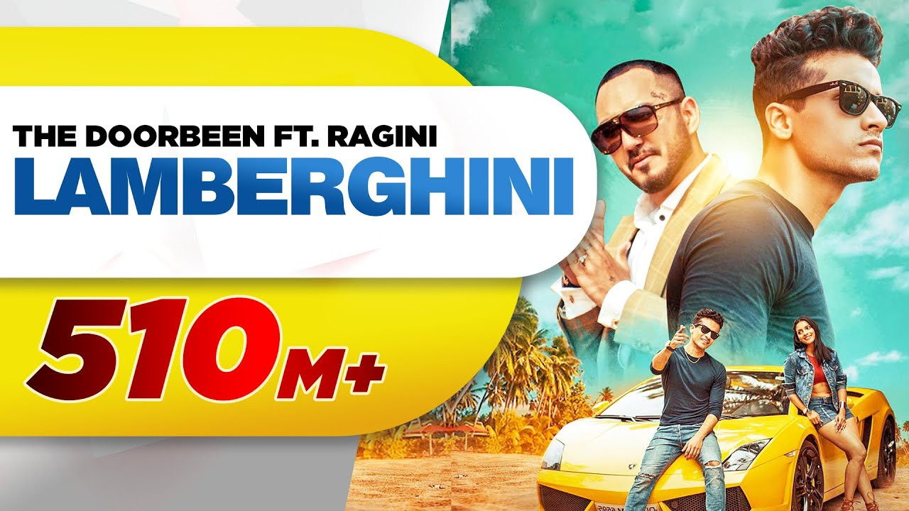 Lamberghini Lyrics – The Doorbeen, Ragini