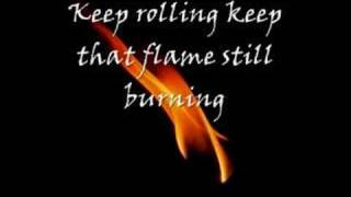 The Flame Still Burns (with lyrics)
