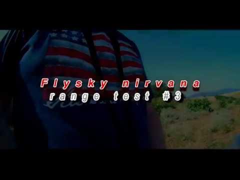 X6b + flysky nirvana rang test 3