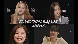 24/365 with BLACKPINK - Tập 1 Phần 1 (Vietsub): Siêu lầy cùng Jisoo, Rosé, Jennie và Lisa