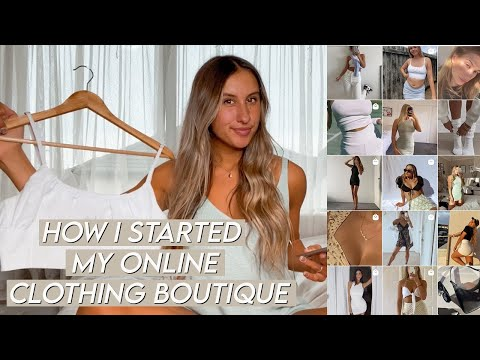 HOW I STARTED MY OWN BUSINESS / How to start an online boutique / How to start an online business!