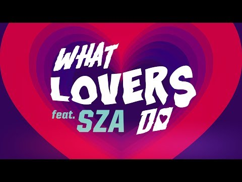 Maroon 5 - What Lovers Do ft. SZA   Lyric Video