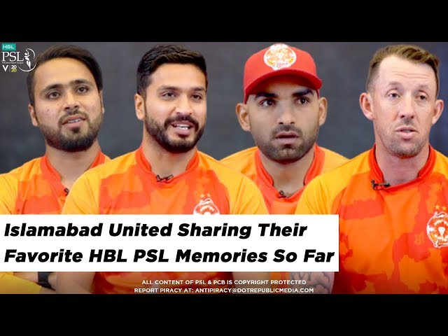 Islamabad United sharing their Favorite HBL PSL Memories | HBL PSL 2020