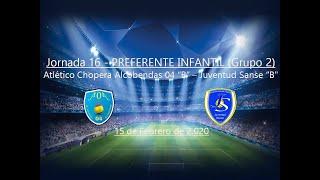 R.F.F.M - Jornada 16 - Preferente Infantil (Grupo 2): Atlético Chopera Alcobendas 04 1-0 Juventud Sanse.