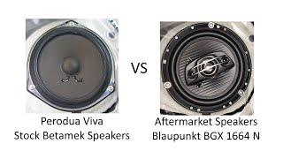 Perodua Viva stock speakers vs aftermarket speakers (Blaupunkt BGX 1664 N) - sound test/comparison
