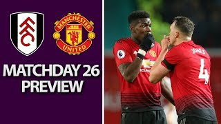 Fulham v. Manchester United | PREMIER LEAGUE MATCH PREVIEW | 2/9/19 | NBC Sports
