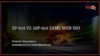 SP Initiated Web SSO Vs. IdP Initiated Web SSO