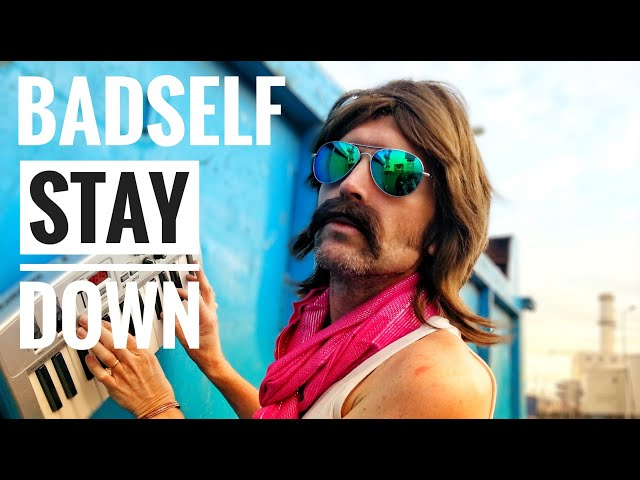 Stay Down - Badself
