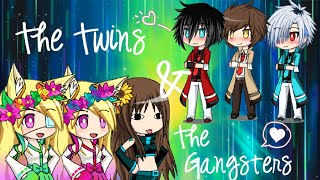The Twins And The Gangsters    Episode 1 Season 1    Gacha Studio