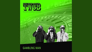 Gambling Man (My Odds Are Stacked)