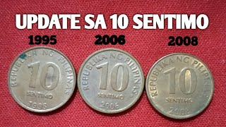 PHILIPPINES 10 SENTIMO/CENTAVO (1995-2006-2008) |UPDATE OLD COINS