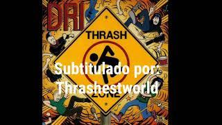 D.R.I.- Drown you out  (Subtítulado en español)