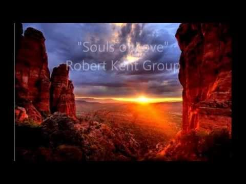 """Souls of Love""      Robert Kent Group ( ambient,   new age )"