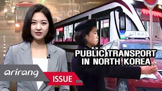 [A Road to Peace] Evolving Public Transport in North Korea