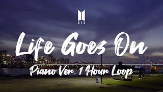 방탄소년단 Life Goes On 뮤직비디오 버전 피아노 노동요 (1시간)