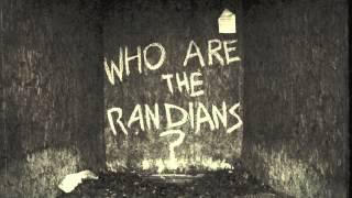 The Randians - Never Far Away