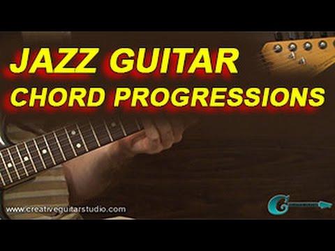 GUITAR STYLES: Jazz Guitar Chord Progressions