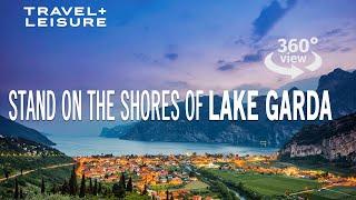 Virtual Tour Of Lake Garda | 360 Travel | Travel + Leisure