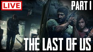 [LIVE] The Last of Us Remastered - Part 1 [PS4 Pro]
