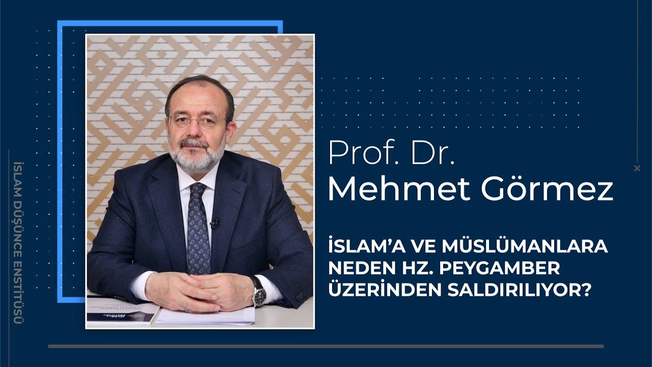 İslam'a ve Müslümanlara neden Hz Peygamber üzerinden saldırılıyor?