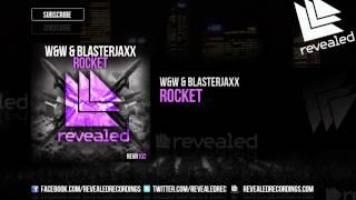 W&W & Blasterjaxx - Rocket (OUT NOW!)