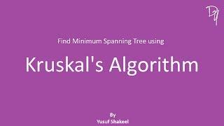 Kruskal Algorithm - Finding Minimum Spanning Tree - Graph