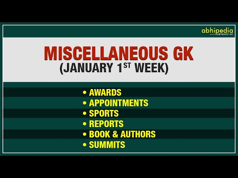 Current Affairs I Miscellaneous GK I January 1st Week   2021 I By Rohit Sir