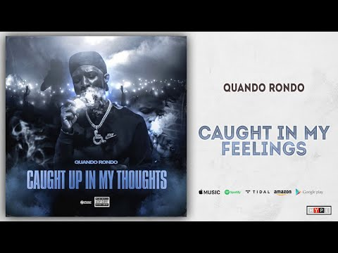 "Quando Rondo – ""Caught In My Feelings"""