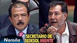 Miente el Secretario de SEDESOL - Noroña cuestiona a Pérez Magaña