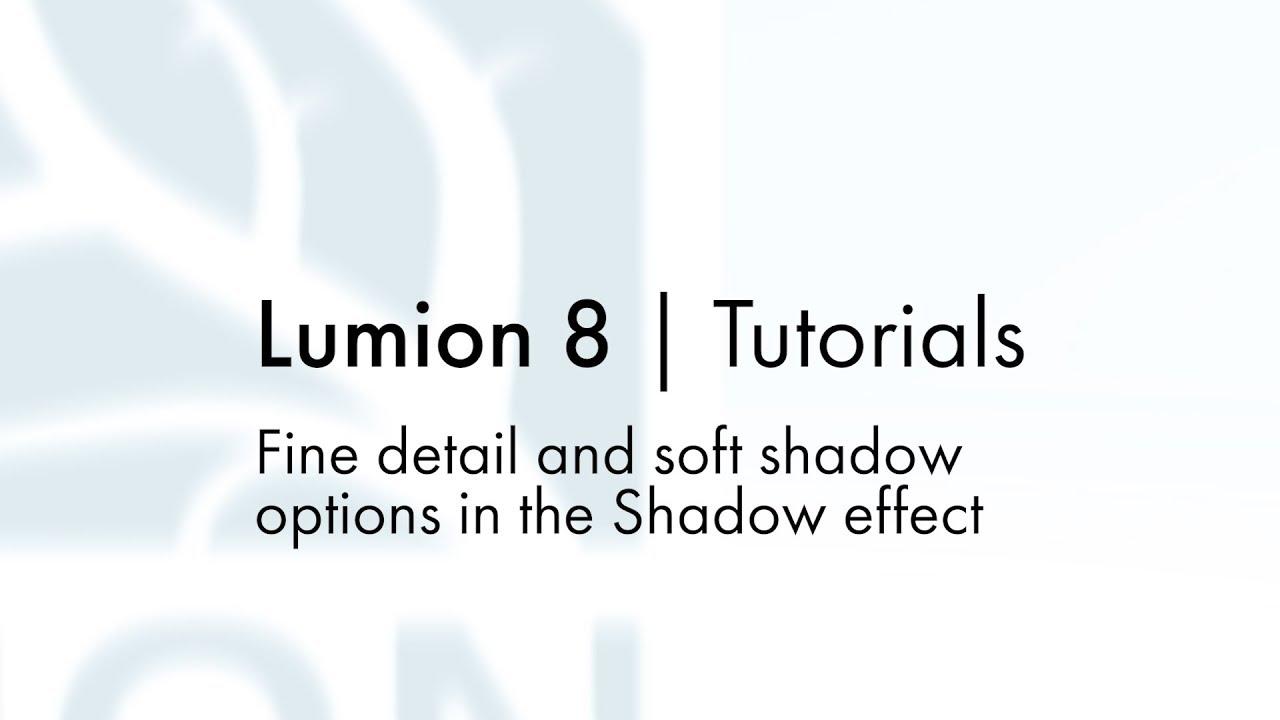 エフェクト:細かい影と柔らかい影(Lumion8 series)