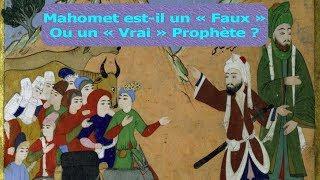 Conséquence du [Deutéronome 18:20]: Mahomet est-il un «Faux» ou un «Vrai» Prophète (1/2)
