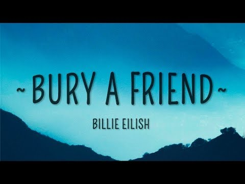 Billie Eilish - Bury A Friend (Lyrics) - Cakes & Eclairs