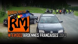 preview picture of video 'Rando-Moto.be 22-23 juin 2013 Week-End ARDENNES FRANÇAISES (HD720)'