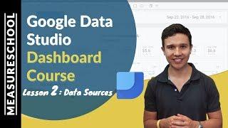 Combine Data Sources in Google Data Studio | Lesson 2