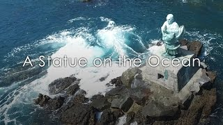A Statue on the Ocean / 伊豆川奈の日蓮上人像