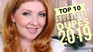 Top 10 BEST Drugstore Dupes Of 2019