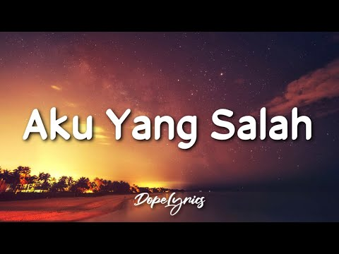 ELMATU - Aku Yang Salah (Lyrics) | Tolong tanyakan pada Tuhanmu