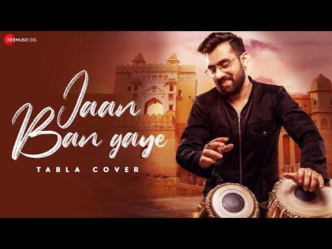 Jaan Ban Gaye Tabla Cover - Khuda Haafiz | Vaibhav Verma | Mithoon, Vishal Mishra & Asees Kaur