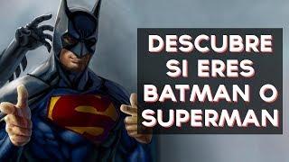 Que personaje serías Batman o Superman? Descubre si serías Batman o Superman con este divertido test! ↠↠ ¡No te olvides de suscribirte para no perderte ...