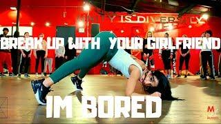 Break Up with Your Girlfriend I'm Bored - Ariana Grande DANCE VIDEO   Dana Alexa Choreography