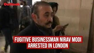 Fugitive Businessman Nirav Modi Arrested In London