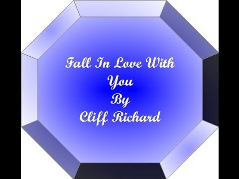 Fall In Love With You By Cliff Richard