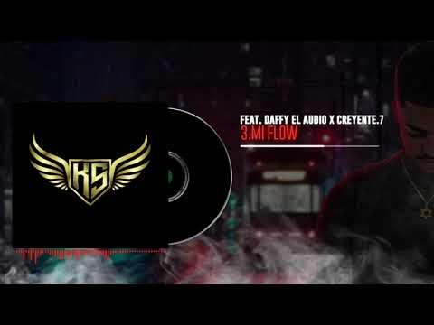 Kevin Sterling ft. Daffy el audio X Creyente.7-Mi Flow