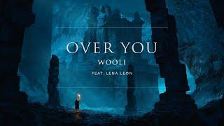 Wooli   Over You (feat. Lena Leon) | Ophelia Records