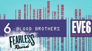 Eve 6 - Blood Brothers (Track 6)