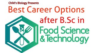 All About B.Sc food science & technology course || Career Options after this Course...By A.K Bhogle