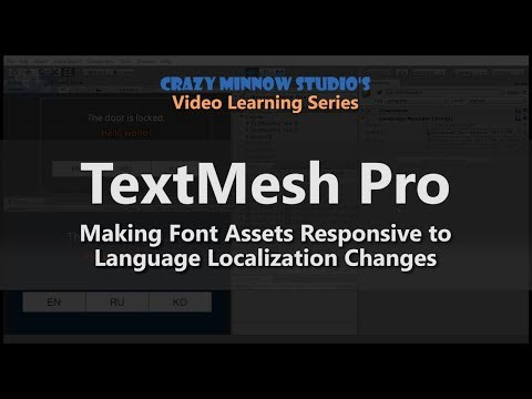 Unity TextMesh Pro - Make Font Assets Responsive to Localization Changes